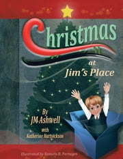 Christmas at Jim's Place ebook by JM Ashwell