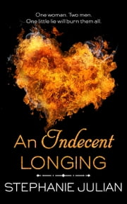 An Indecent Longing eBook by Stephanie Julian