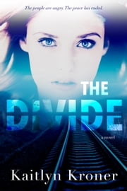 The Divide ebook by Kaitlyn Kroner