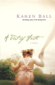 A Test of Faith ebook by Karen Ball