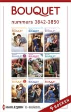 Bouquet e-bundel nummers 3842 - 3850 (9-in-1) ebook by Sharon Kendrick, Dani Collins, Cathy Williams,...