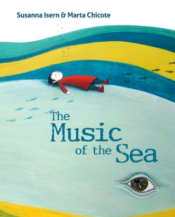 The Music of the Sea 電子書 by Susanna Isern