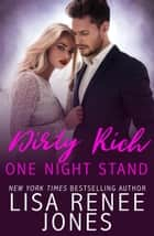 Dirty Rich One Night Stand - Cat & Reese, #1 ebook by Lisa Renee Jones