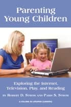Parenting Young Children ebook by Paris S. Strom,Robert D. Strom
