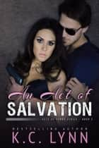 An Act of Salvation ebook by K.C. LYNN