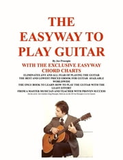 THE EASYWAY TO PLAY GUITAR ebook by Joseph G Procopio