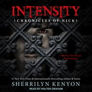 Intensity - Chronicles of Nick audiobook by Sherrilyn Kenyon