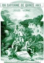 Un capitaine de quinze ans ebook by Jules Verne