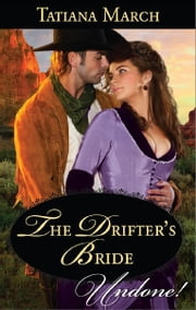 The Drifter's Bride ebook by Tatiana March