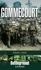 Gommecourt ebook by Nigel Cave