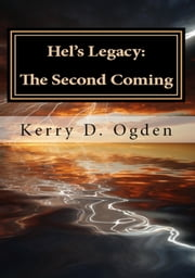 Hel's Legacy: The Second Coming ebook by Kerry Ogden