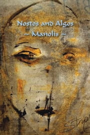 Nostos and Algos ebook by Manolis