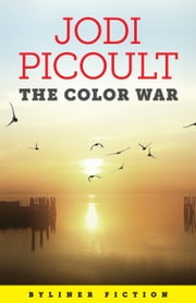 The Color War ebook by Jodi Picoult