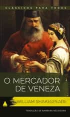 O Mercador de Veneza ebook by William Shakespeare
