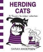 Herding Cats - A Sarah's Scribbles Collection ebook by Sarah Andersen