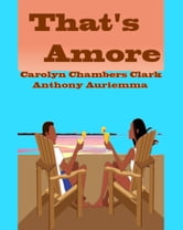 That's Amore ebook by Carolyn Chambers Clark