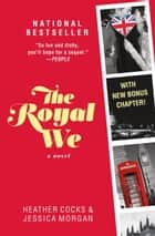 The Royal We eBook par Heather Cocks, Jessica Morgan
