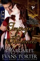 Improper Advances (The Islanders Series, Book 3) ebook by Margaret Evans Porter