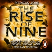 The Rise of Nine - Lorien Legacies Book 3 audiobook by Pittacus Lore
