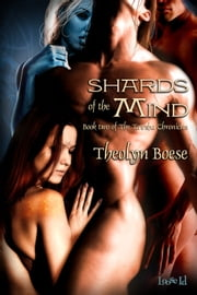 Shards Of The Mind ebook by Theolyn Boese