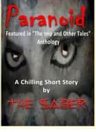 Paranoid ebook by The Saber
