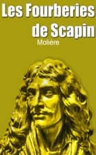Les Fourberies de Scapin ebook by Molière