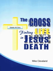 The Cross ebook by Mike Cleveland