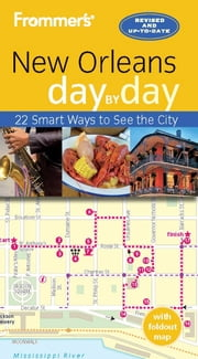 Frommer's New Orleans day by day ebook by Julie Kamysz Lane