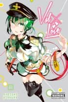 Val x Love, Vol. 7 ebook by