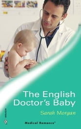The English Doctor's Baby ebook by Sarah Morgan