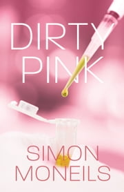 Dirty Pink ebook by Simon Moneils