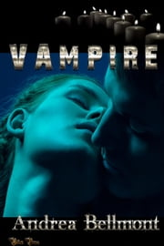 Vampire ebook by Andrea Bellmont