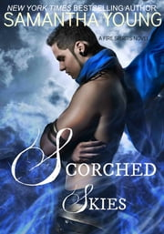 Scorched Skies ebook by Samantha Young