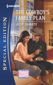The Cowboy's Family Plan (Mills & Boon Silhouette) ebook by Judy Duarte