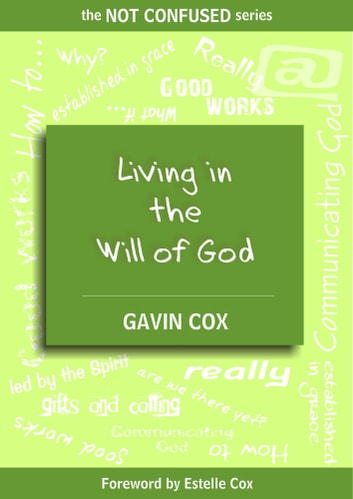 Living in the Will of God ebook by Gavin Cox