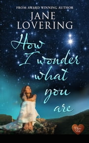 How I Wonder What You Are (Choc Lit) ebook by Jane Lovering