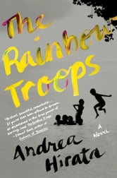 The Rainbow Troops - A Novel ebook by Andrea Hirata