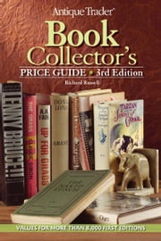 Antique Trader Book Collector's Price Guide ebook by Richard Russell