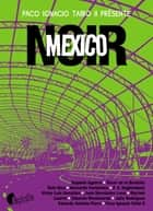 Mexico noir eBook by Collectif
