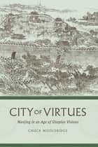 City of Virtues ebook by Chuck Wooldridge
