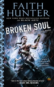 Broken Soul - A Jane Yellowrock Novel ebook by Faith Hunter