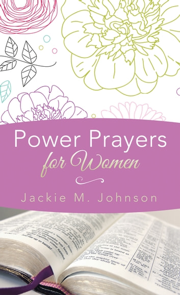 Power Prayers for Women eBook by Jackie M. Johnson