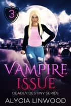 Vampire Issue ebook by