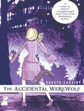 The Accidental Werewolf ebook by Dakota Cassidy