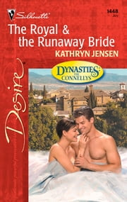The Royal & The Runaway Bride ebook by Kathryn Jensen