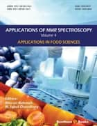 Applications of NMR Spectroscopy, Volume 4 ebook by Atta-ur-Rahman
