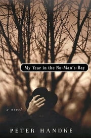 My Year In No Man's Bay ebook by Peter Handke