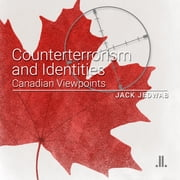 Counterterrorism and Identities - Canadian Viewpoints ebook by Jack Jedwab