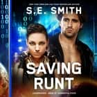 Saving Runt audiobook by S.E. Smith