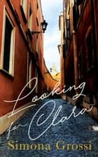 Looking for Clara ebook by Simona Grossi